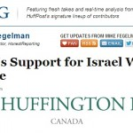 """Harper's Support for Israel Worthy of Praise"" HRC's Latest Huff Post Canada Op-Ed"