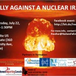 Canadian Rally Against a Nuclear Iran – July 22 at 12pm @ U.S. Consulate