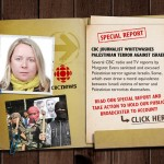 Special Report: CBC Journalist Whitewashes Palestinian Terror Against Israelis